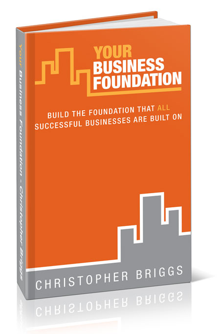Book - Your Business Foundation by Chris Briggs