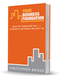 Your Business Foundation - a book by Chris Briggs