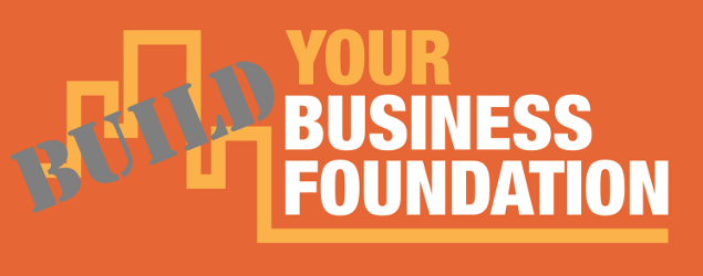 Your Business Foundation