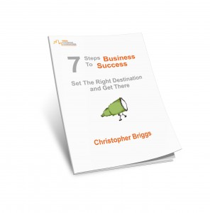 7-steps to businesses success - free guide from Christopher Briggs of Your Business Foundation